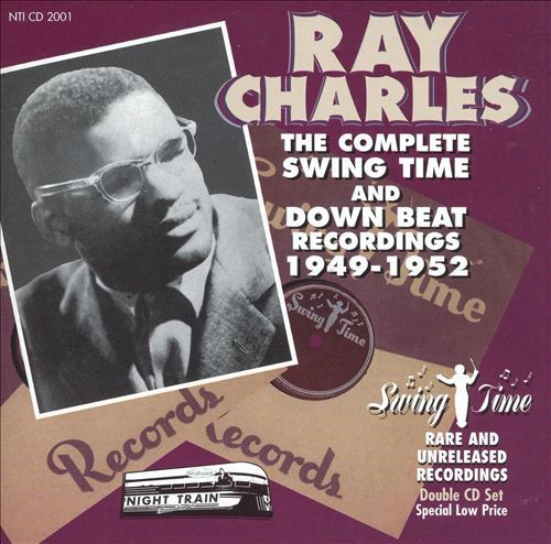 The Complete Swing Time & Down Beat Recordings 1949-1952 - Ray Charles   Songs, Reviews, Credits, Awards   AllMusic