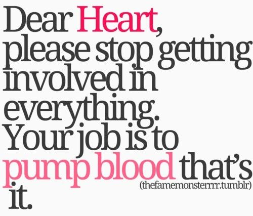 Not really my opinion, but somehow interesting..: Sayings, Life, Quotes, Dear Heart, Truth, Funny, True, Pump, Dearheart
