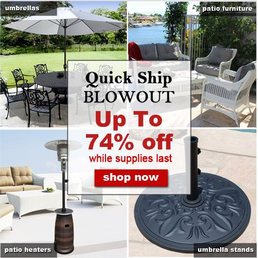 Quick Ship BLOWOUT! Up To 74% Off   While Supplies Last! Plus Extra