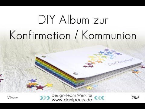 :: danipeuss.de :: BLOG: Album zur Kommunion / Konfirmation { DIY Videoanleitung }