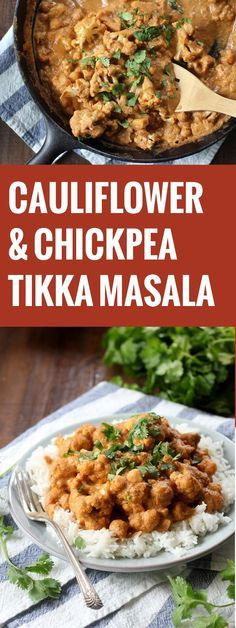 Vegan Cauliflower Chickpea Tikka Masala