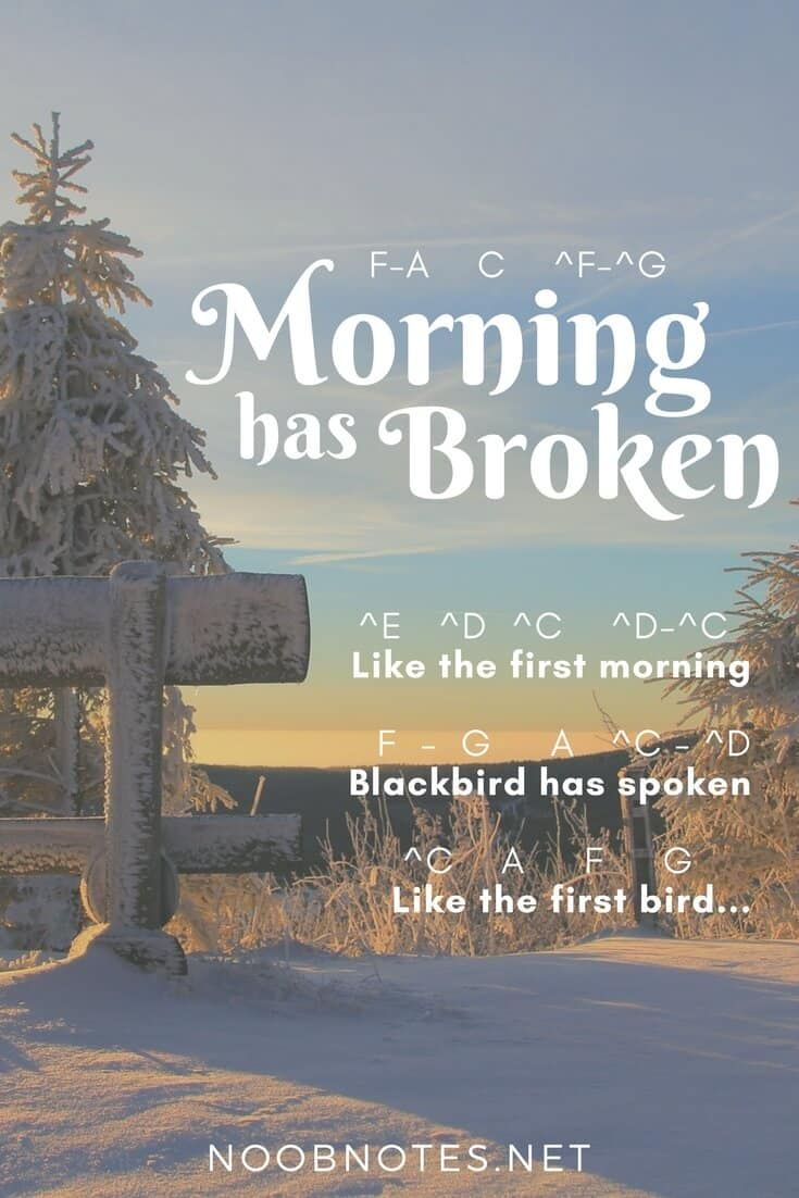 """Morning has Broken"" is a well-known traditional Christian hymn which is played a lot around Christmas. It has been performed by many artists including Cat Stevens and Art Garfunkel,  and has been used recently in a TV advert for Great Ormond Street Hospital. The letter notes below can be shifted up or down in key … #musicnotes #sheetmusic #noobnotes"