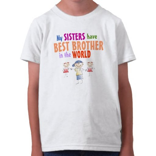 Sisters have Best Brother ShirtBirthday,  T-Shirt,  Tees Shirts, Texts Design, Tee Shirts, T Shirts, Kids Clothing, Kid Clothing, Pirates Kids