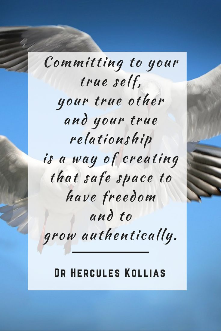 Committing to your true self, your true other and your true relationship is a…