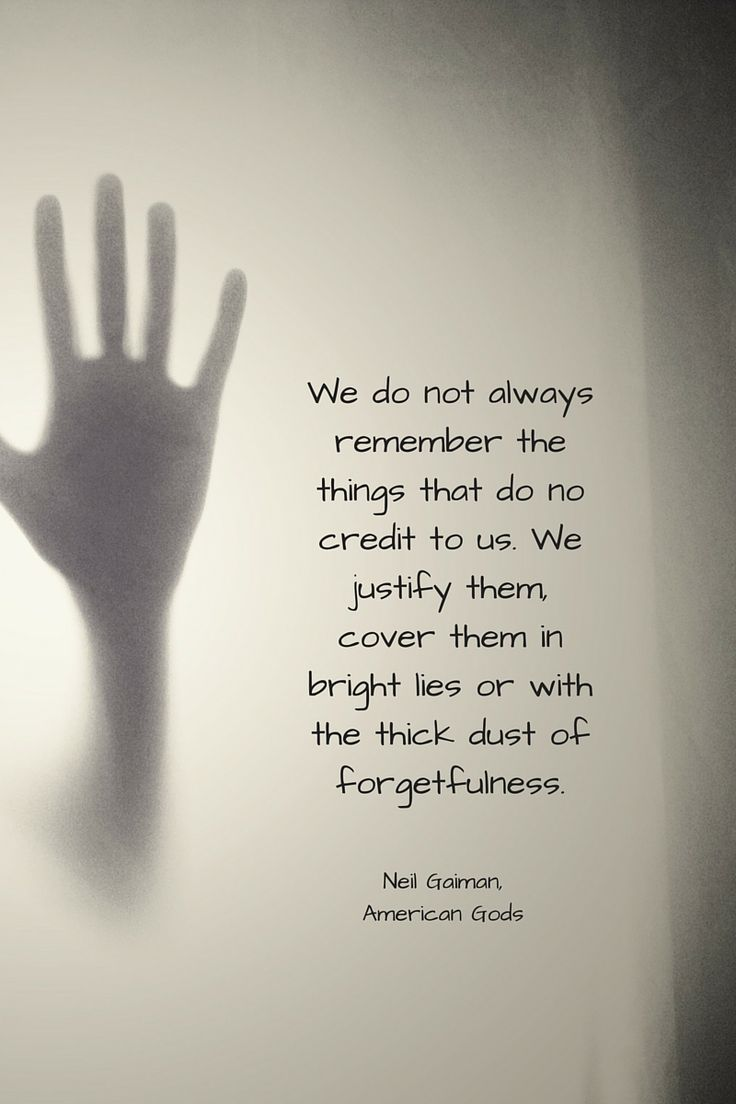 Quote by Neil Gaiman from American Gods. I wish I could suppress unpleasant things in life easily
