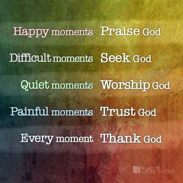 Every Moment, Thank God