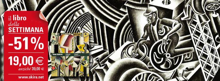 """Torna il #LibroDellaSettimana: acquista """"Tempo Moderno. Da Van Gogh a Warhol"""" scontato del 51% http://www.skira.net/tempo-moderno-da-van-gogh-a-warhol-5682.html"""