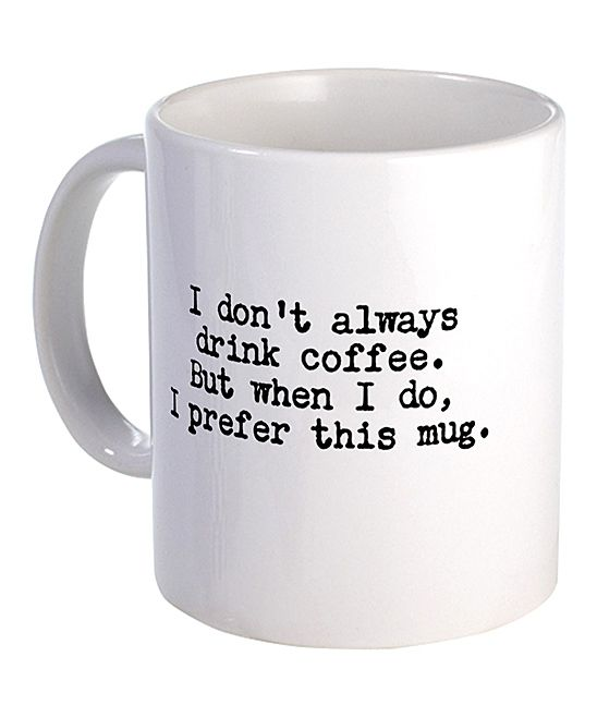 Captivating The Most Interesting Mug In The World.