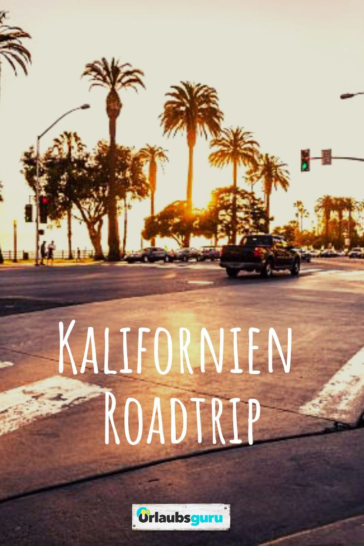 California Road Trip – The perfect route