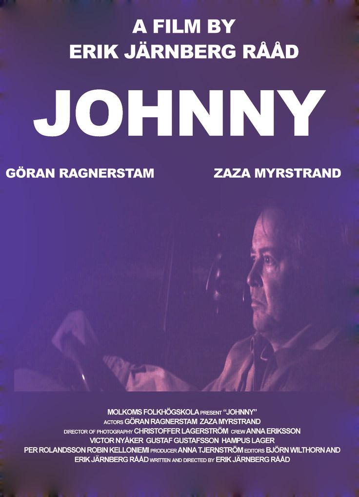 """Johnny"" movie poster with Göran Ragnerstam Directed by Erik Järnberg Rååd #erikjarnbergvideo #Johnny #göranragnerstam"