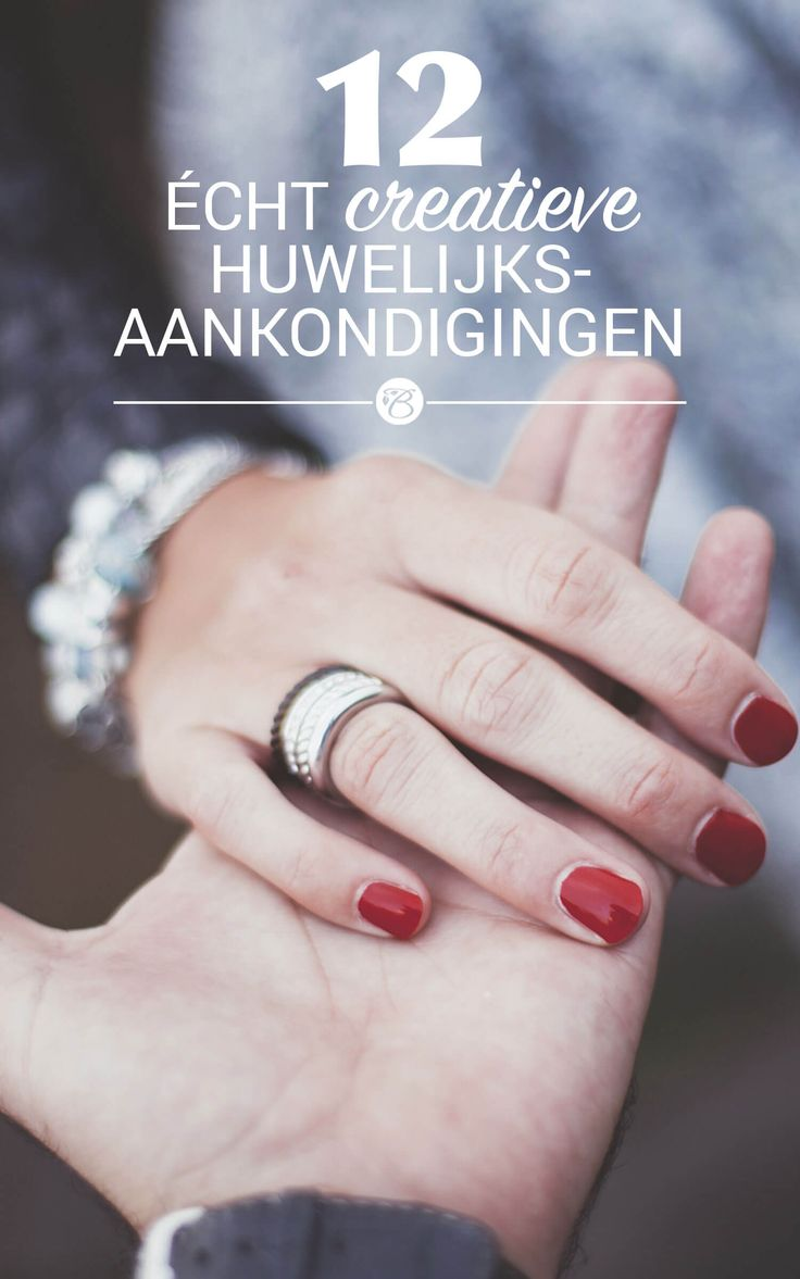 Net verloofd? Hier zijn enkele leuke ideeën voor huwelijksaankondigingen. Dit voor elk type koppel! #huwelijk #verloving #Beaublue