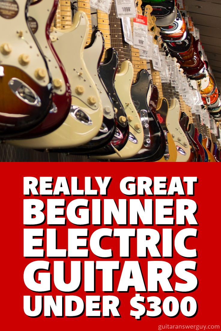 "A list of great electric #guitars for beginners that are far better quality than typical, cheap ""starter"" guitars. Most are under $300"