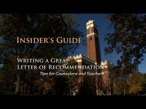 Insider's Guide to Writing a Great Letter of Recommendation from Vanderbilt's Dean of Admissions