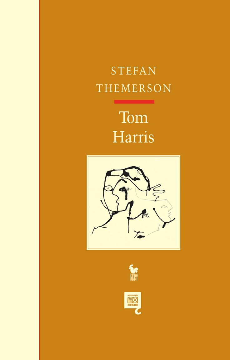 """Tom Harris"" Stefan Themerson Illustrated by Franciszka Themerson Cover by Janusz Barecki Published by Wydawnictwo Iskry 2013"