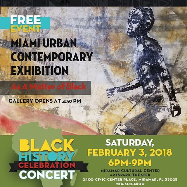 """Did you know @cityofmiramar is presenting """"As A Matter of Black Exhibition from @muce305 at 4:30PM on February 3rd prior to our Black History Concert @miramarcultural? Get your concert ticket voucher at the link is below to see Case #GrammyWinner @iamreginabelleand Deep Fried Funk Band Live! ow.ly/OOWB30i0lNv #blackhistory #concert #IRHIM #blackhistorymonth"""
