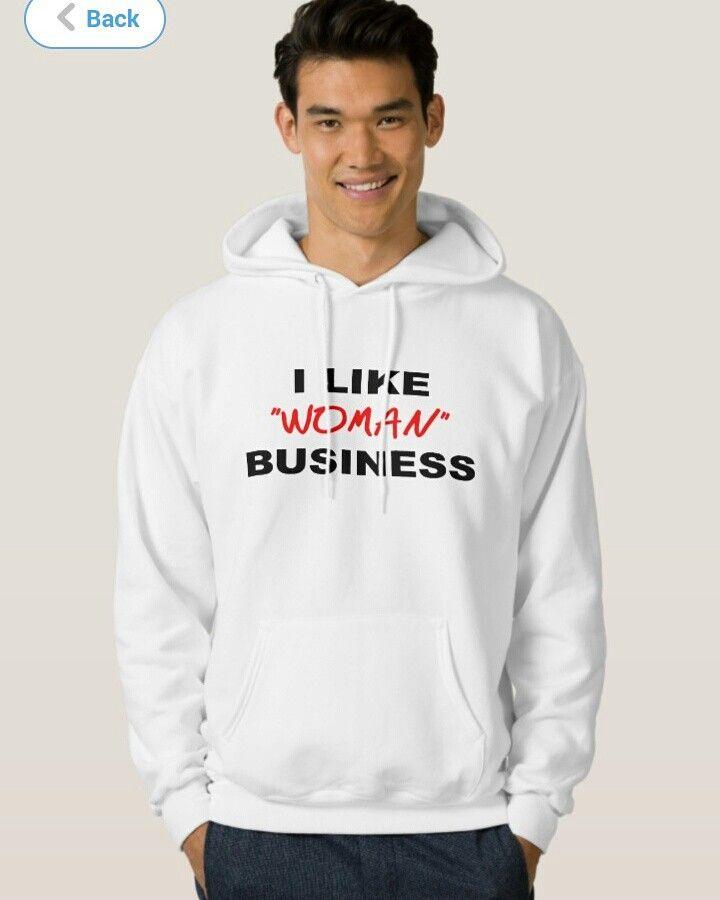 I Like Woman Business hoodie @ www.LIBSwagg.com #liberia , #liberian, #monrovia, #westafrica, #westafrican, #fufu, #gotfufu, #libswagg, #libswag, #afrique, #liberianfashion, #liberiangirl, #liberiandiva, #liberianbarbie, #azonto, #mapouka, #zouk, #soukous, #ilove, #iheart, #gotfufu, #gotmilk, #straightoutta, #keepcalm, #reppin, #onfleek, #damyarea, #lonestar, #liberianseal