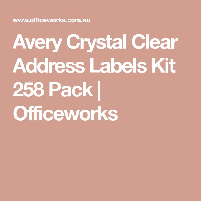 Avery Crystal Clear Address Labels Kit 258 Pack | Officeworks