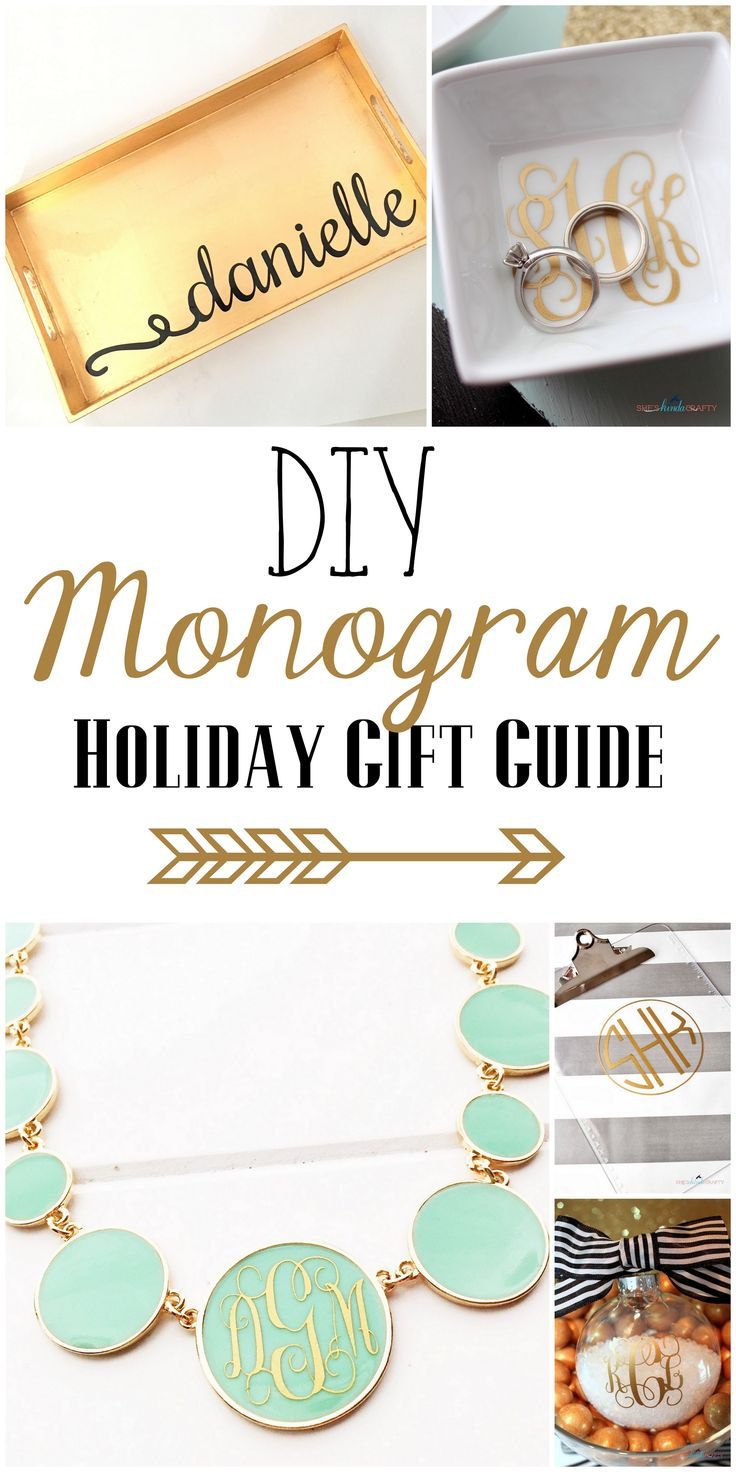 DIY Monogram Gifts that you can make this holiday season and all year long. Links to inspiration and tutorials included - fun vinyl & Silhouette projects