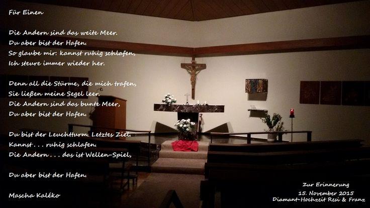 """Mascha Kaléko - Gedicht  """"Für Einen"""" Foto: Kapelle im Kreiskrankenhaus St. Ingbert"""