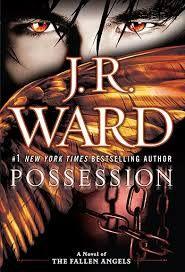 POSSESSION - J.R. WARD (SAGA ÁNGELES CAÍDOS) #saga #angelescaidos #jrward #leer #novela #literatura #adulto #google #comentarios #pinterest #reseñas #online #pdf #jimheron #devina #adrian #nigel #colin #sissy