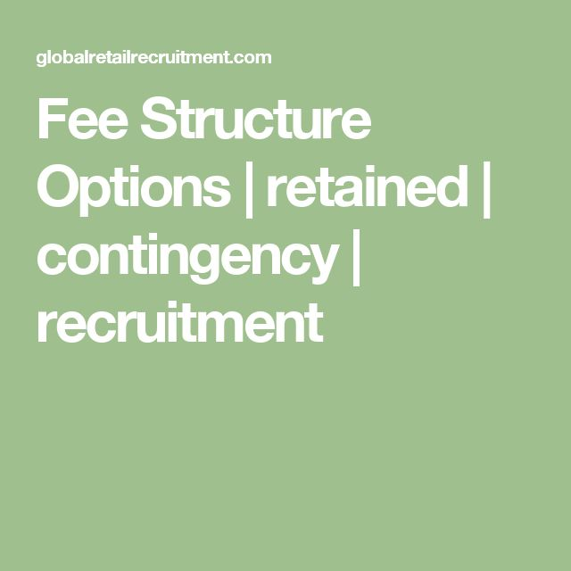 Fee Structure Options | retained | contingency | recruitment