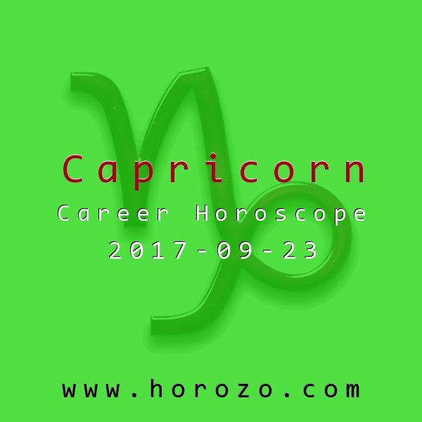 Capricorn Career horoscope for 2017-09-23: Today was tailor-made for your trademark work style: bold, brisk and dynamic. Don't be surprised if events encourage your impulsiveness and competitive spirit: and expect to win any race you enter!.capricorn