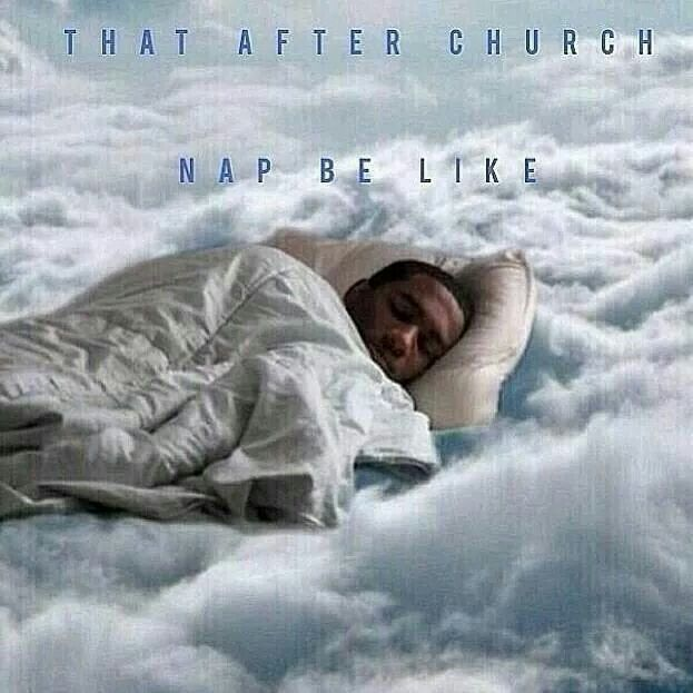 When you get to take a nap after church  #christian #memes #christianmeme