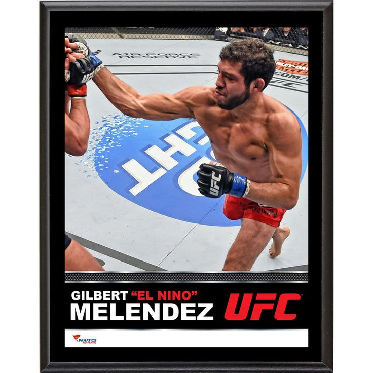 "Gilbert Melendez Ultimate Fighting Championship Fanatics Authentic 10.5"" x 13"" Sublimated Plaque"