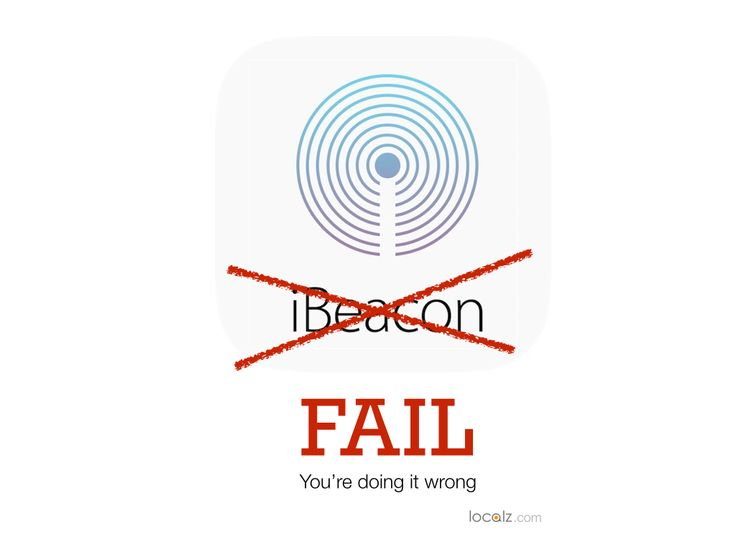 Localz Product Director, Pete Williams, explores the top 5 reasons iBeacon projects fail