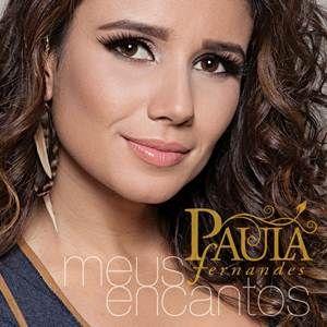 Paula Fernandes – Meus Encantos (2012)