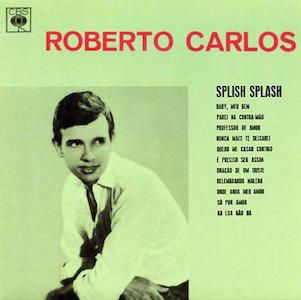 Splish Splash, paru en 1963, est le second album de Roberto Carlos. Après un premier album plus romantique, Louco Por Você (1961), le chanteur se tourne vers le Rock