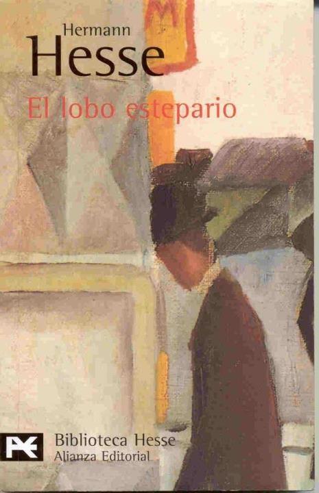 """""""El lobo estepario"""" / """"Der Steppenwolf"""" by Hermann Hesse."""