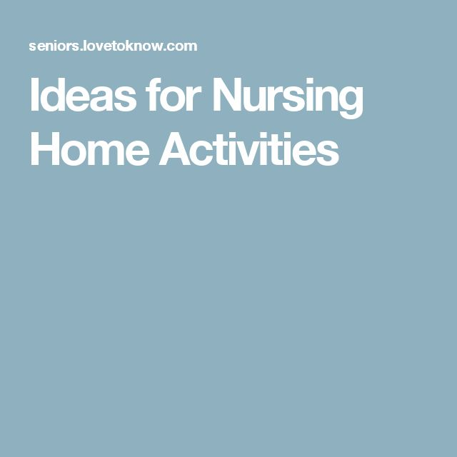 Activity ideas nursing homes