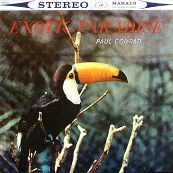Paul Conrad Exotic Paradise