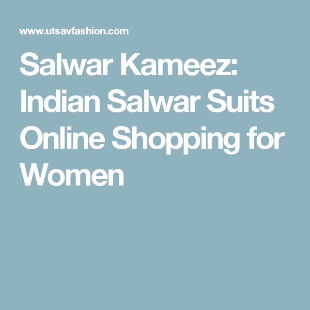 Salwar Kameez: Indian Salwar Suits Online Shopping for Women