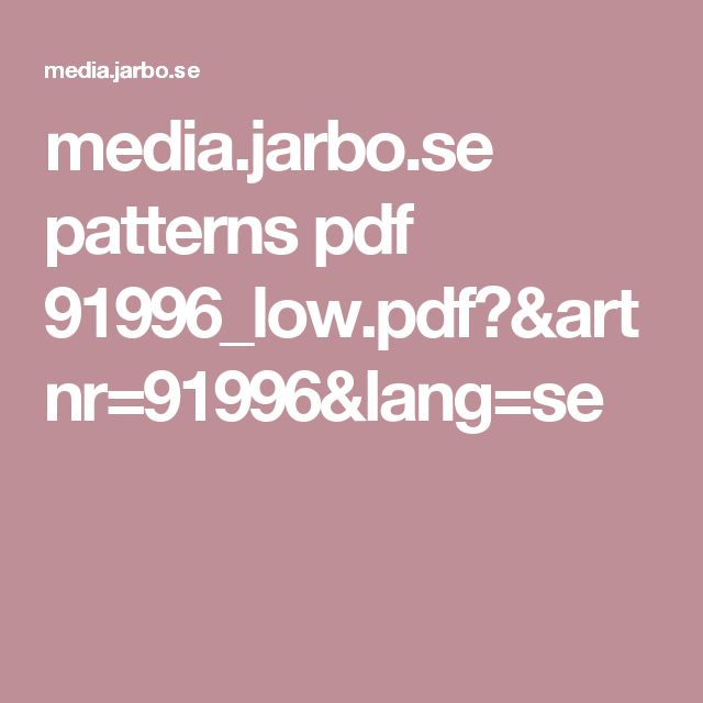 media.jarbo.se patterns pdf 91996_low.pdf?&artnr=91996&lang=se