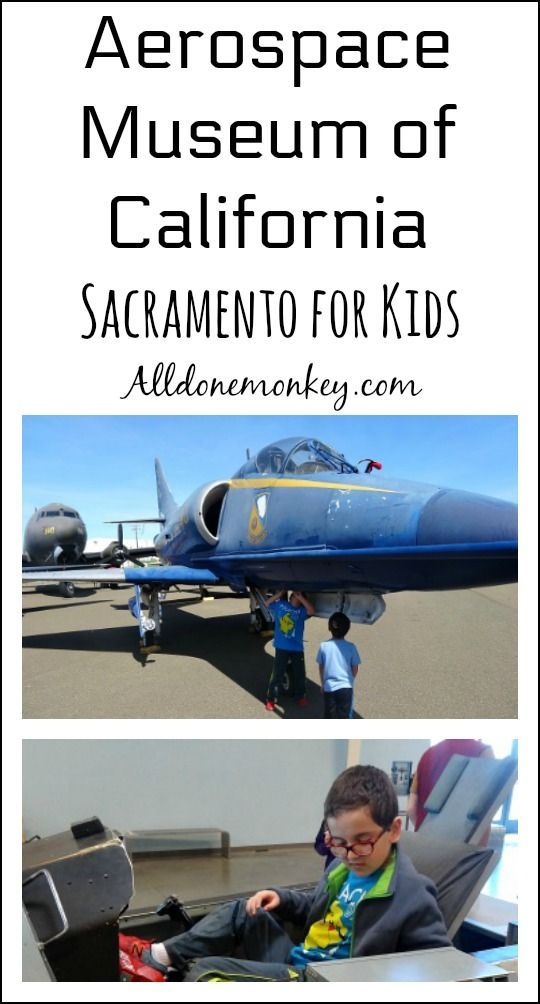 Learn more about the Aerospace Museum of California, a great spot in Sacramento for kids! Includes a review of an incredible new resource for family fun in Sacramento!