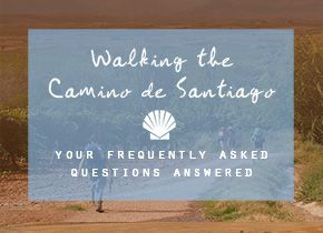 All your questions about walking the Camino de Santiago answered - by someone who just finished!