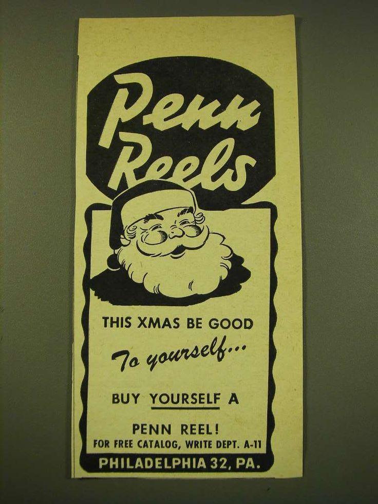 1950 Penn Reels Ad - Penn Reels this Xmas be good to yourself