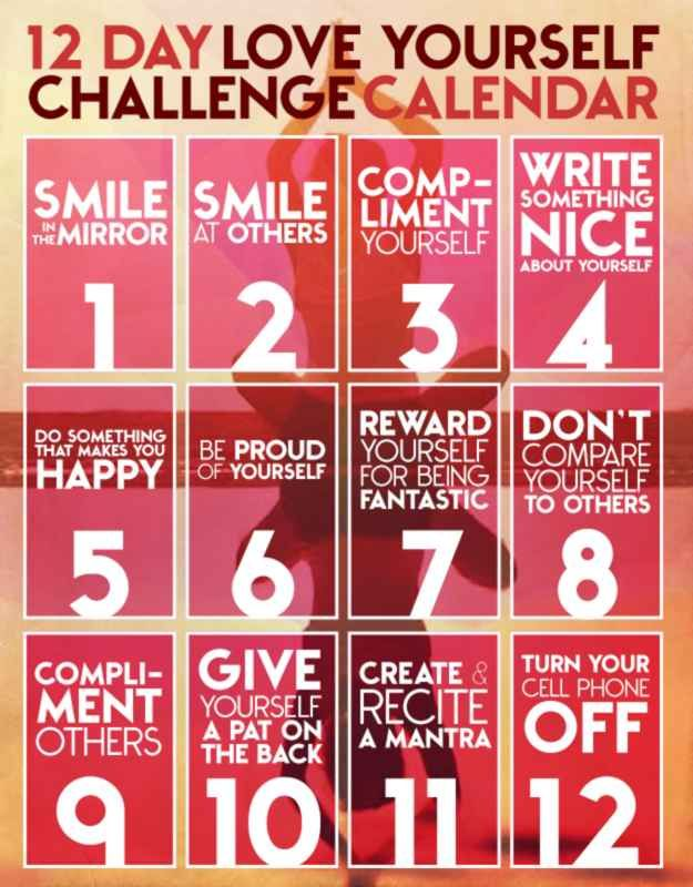 12 - day love yourself challenge ... (No not that kind you pervert!) self confidence and inner-awesomeness
