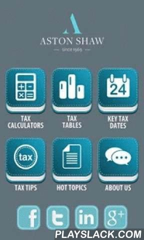 Aston Shaw TaxApp  Android App - playslack.com ,  This App has been created with professionals and business owners in mind. Our TaxApp has been designed to provide a reminder of key tax rates and convenient access to a range of useful tax calculators in one App. The application also summarises the key taxes with useful tips and a roundup of relevant business news each month.This application has been published by Aston Shaw a firm of Accountants based in Norwich, Ipswich, Cambridge, Dereham…