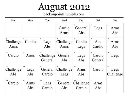 "You asked for a monthly workout plan, you got one! During the month of August, simply see what's listed for the day on this calendar, pick a workout from the corresponding ""types"" below, and do it on that day. If you need a complete rest day, take one. Drink more water, and stay hydrated during the workouts.  If you'd like to talk about your progress with this monthly workout, or see how others are doing, please tag your posts BoP: August.  Have fun!"