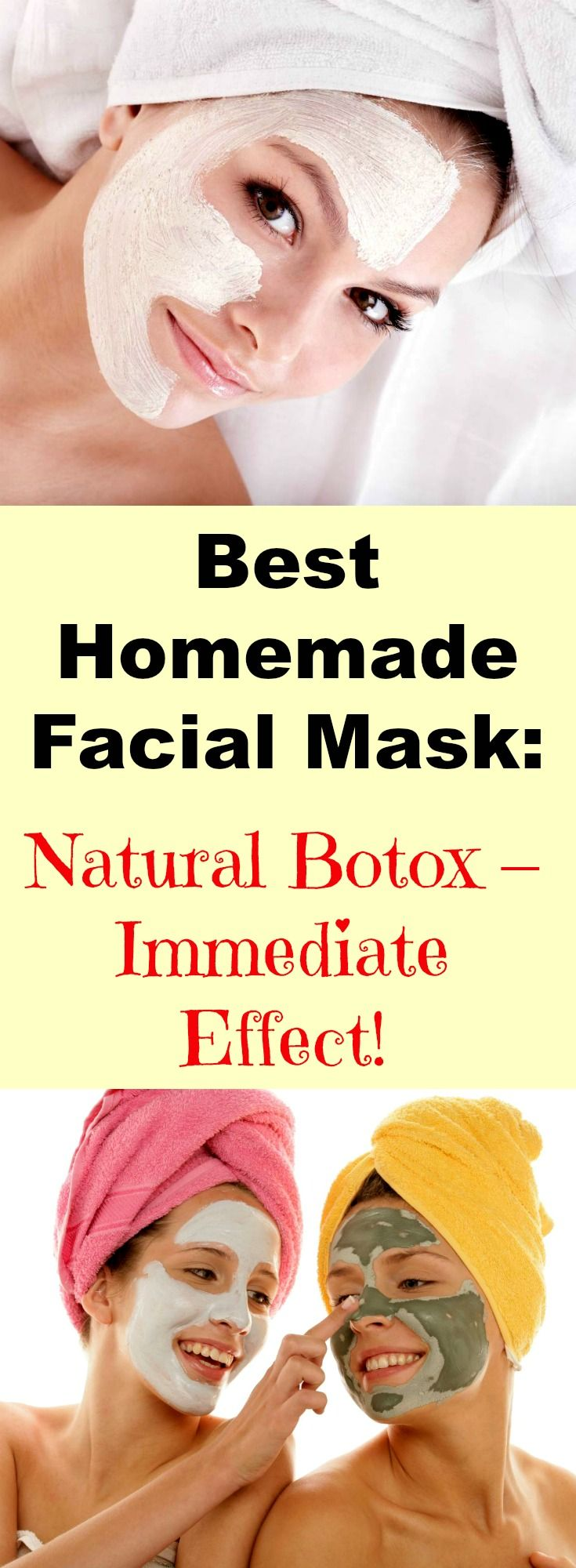 Best Homemade Facial Mask: Natural Botox – Immediate Effect!