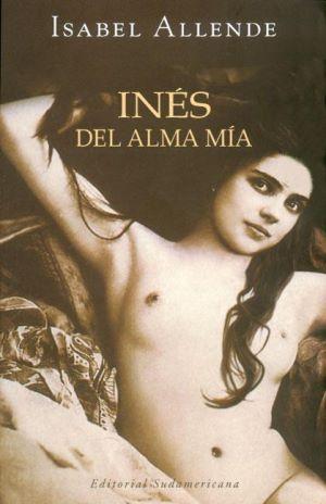 Ines del alma mía, Isabel Allende