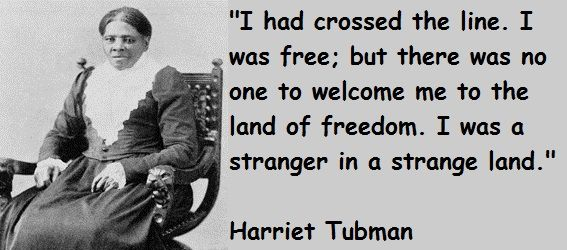 Harriet Tubman Quotes On Slavery Quotesgram