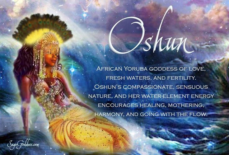 #Oshun African Yoruba Goddess of love, fresh waters, and fertility. Oshun's compassionate, sensuous nature, and her water-element energy encourages healing, mothering, harmony, and going with the flow. #Ritual