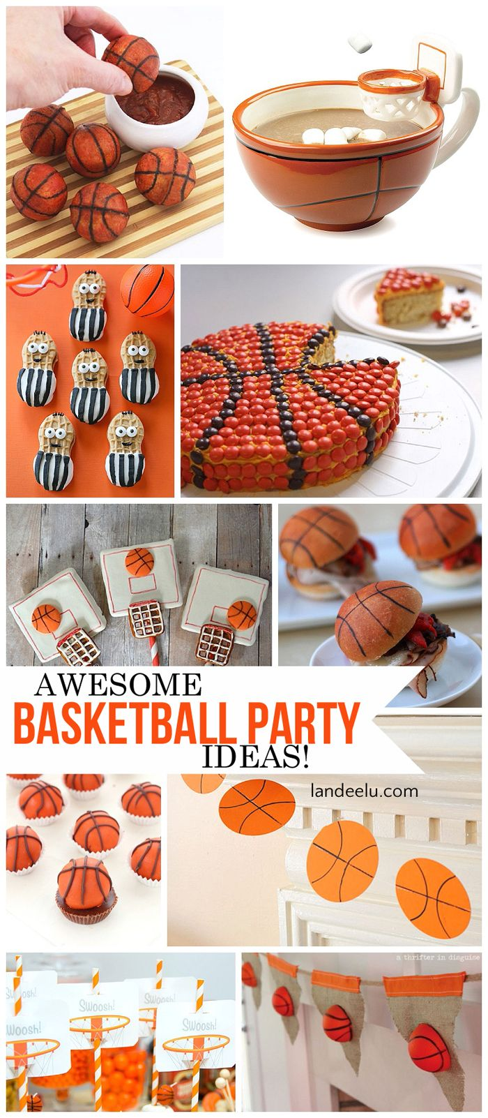 Awesome Basketball Party Ideas!  Perfect for a Basketball Team Party, birthday party or March Madness!    Printables - DIY Tutorials and amazing Recipes! landeelu.com