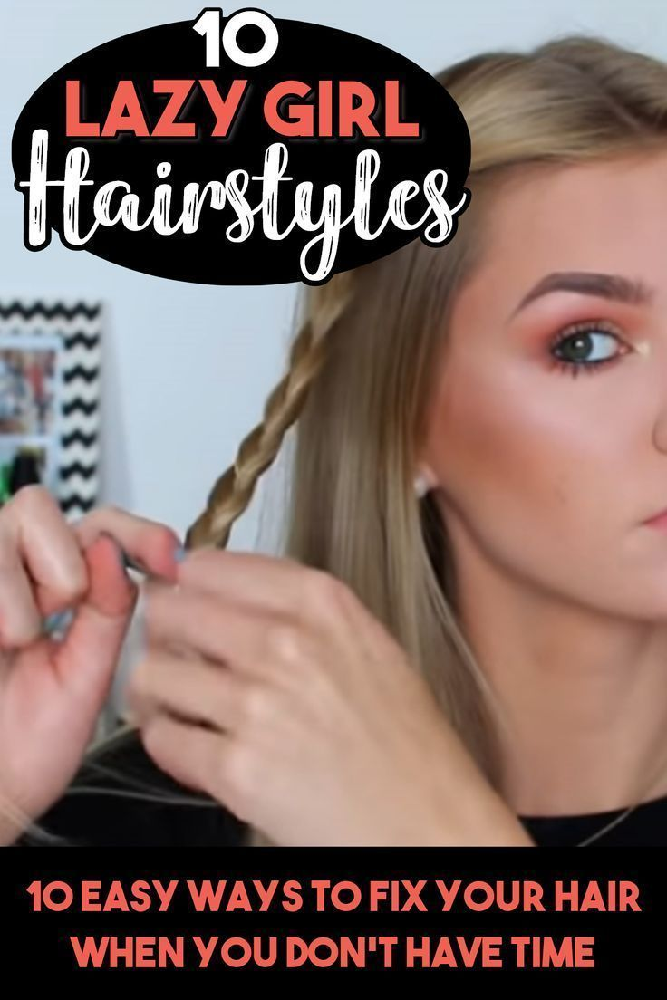 10 EASY Lazy Girl Hairstyle Ideas {Step by Step Video Tutorials for Lazy Day Running Late ...