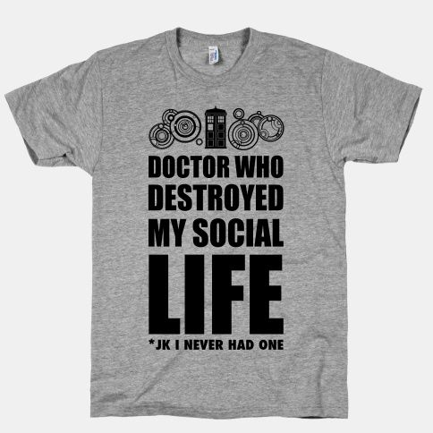 Doctor Who Destroyed My Life: Season 1 I got hooked. By season 4 I was left with FEELS. Seasons onward is going to break me entirely and destroy any semblance of normality I have to my life. Thanks Doctor Who. This is all your fault.  I NEED THIS