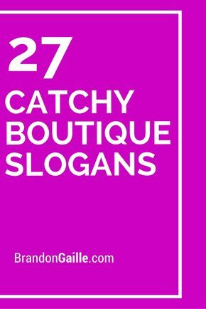 27 Catchy Boutique Slogans